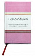 Verflixt und Zugenäht - textile Redewendungen gesammelt und erklärt
